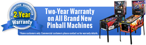 2 Year Warranty on All New Pinball Machines
